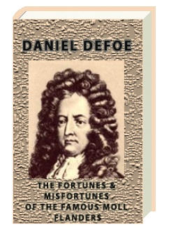 The Fortunes & Misfortunes of the Famous Moll Flanders
