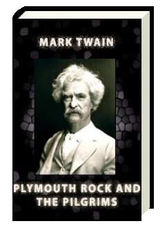 Plymouth Rock and the Pilgrims