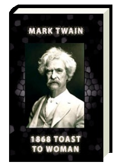 1868 Toast To Woman