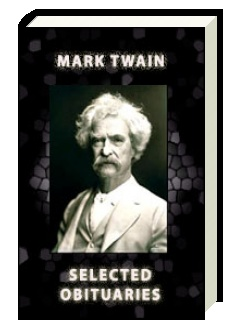 Twain, Mark: Selected Obituaries